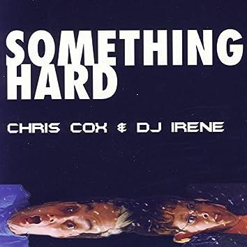 Something Hard