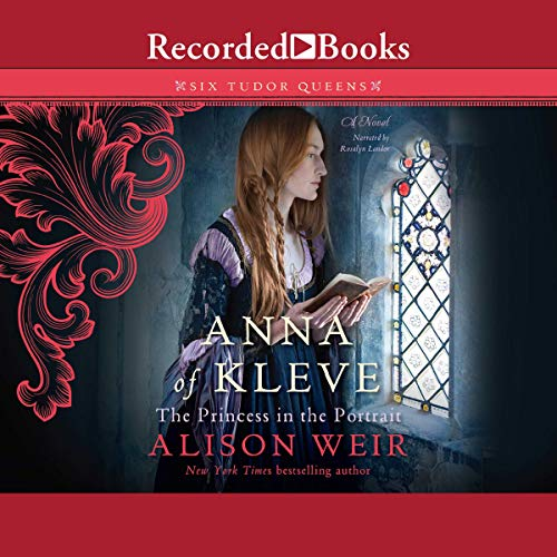 Anna of Kleve, the Princess in the Portrait audiobook cover art