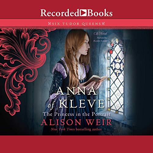 Page de couverture de Anna of Kleve, the Princess in the Portrait