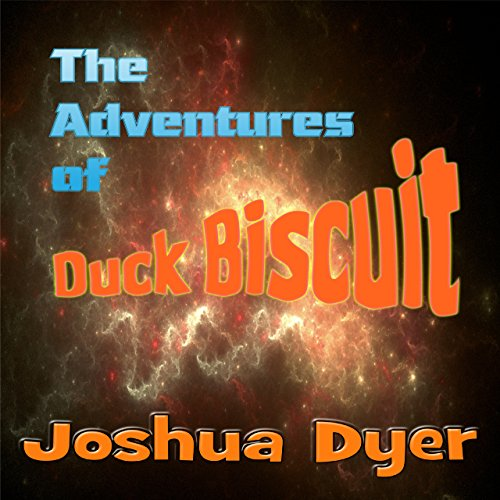 The Adventures of Duck Biscuit: Heart of the Sunrise cover art