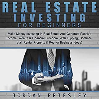 Real Estate Investing for Beginners: Make Money Investing in Real Estate and Generate Passive Income, Wealth & Financial Freedom  audiobook cover art