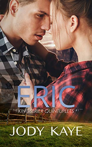 Eric: A Surprise Baby Romance (Kingsbrier Quintuplets Book 1) by [Jody Kaye]