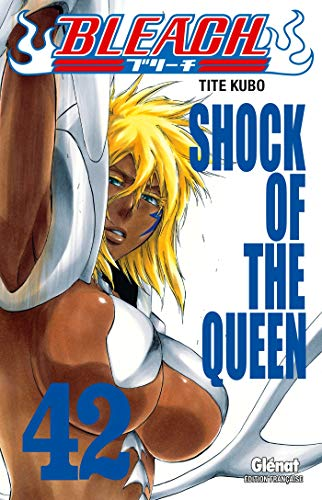 Bleach - Tome 42: Shock of the queen