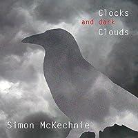 Clocks & Dark Clouds