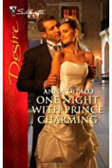 One Night with Prince Charming (Silhouette Desire Book 2075) Kindle Edition