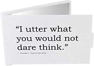 'I Utter What You Would not Dare Think.' Quote by Fyodor Dostoyevsky Compact / Travel / Pocket Makeup Mirror (CM00021814)