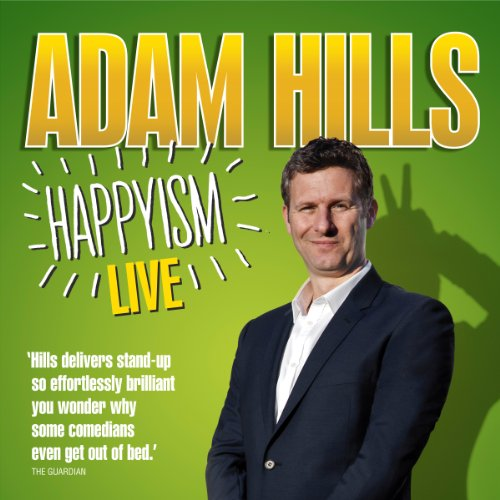 Adam Hills: Happyism cover art