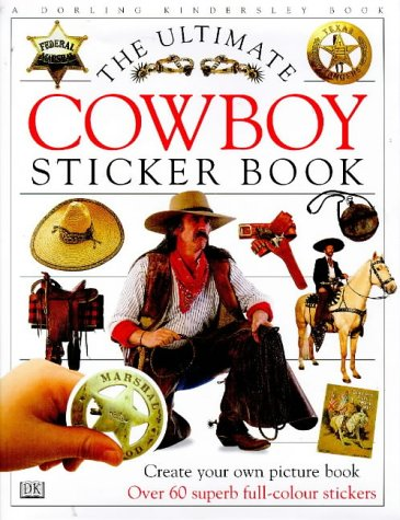 Ultimate Cowboy Sticker Book (Ultimate Stickers)