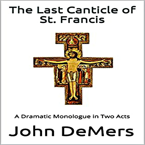 The Last Canticle of St. Francis audiobook cover art