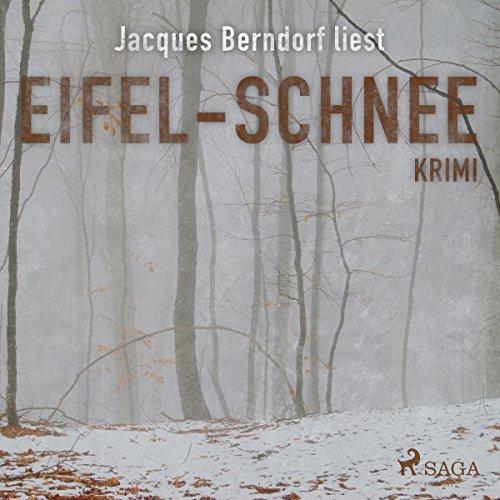 Eifel-Schnee (Eifel-Krimi: Ein Fall für Siggi Baumeister 7) Titelbild