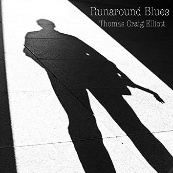 Runaround Blues