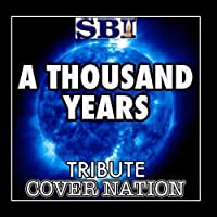 A Thousand Years (Tribute To Christina Perri) Performed By Cover Nation - Single by Cover Nation