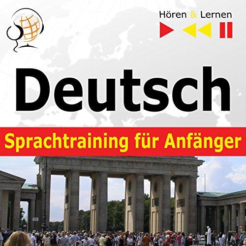 Deutsch Sprachtraining für Anfänger - Konversation für Anfänger. 30 Alltagsthemen auf Niveau A1-A2 audiobook cover art