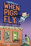 Batpig: When Pigs Fly