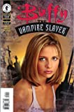 Buffy the Vampire Slayer #1 Wu Tang Fang 1st Print Photo Cover! (Volume 1)
