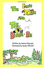 The Earth Worm and the Bumble Bee
