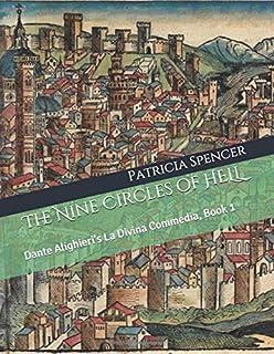 The Nine Circles of HELL: Dante Alighieri's La Divina Commedia, Book 1