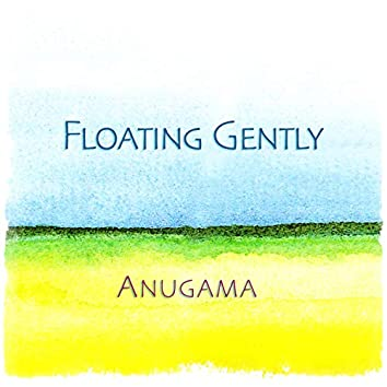 Floating Gently