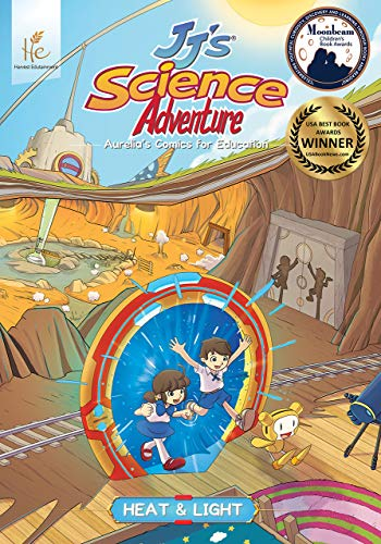 JJ's Science Adventure: Heat and Light (English Edition)