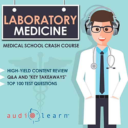 Laboratory Medicine - Medical School Crash Course audiobook cover art