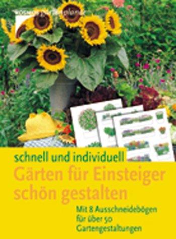 Gärten für Einsteiger schön gestalten