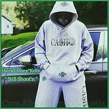 Still Shoot'n