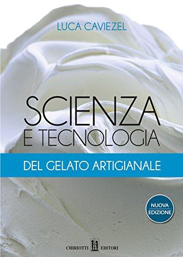 Scienza e tecnologia del gelato artigianale: 2016