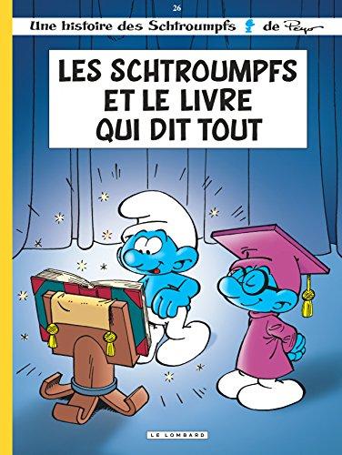 Les Schtroumpfs Lombard - tome 26 - Les Schtroumpfs et le Livre qui dit tout