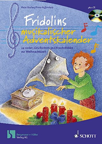 Fridolins musikalischer Adventskalender: Ein Adbentskalender-Buch