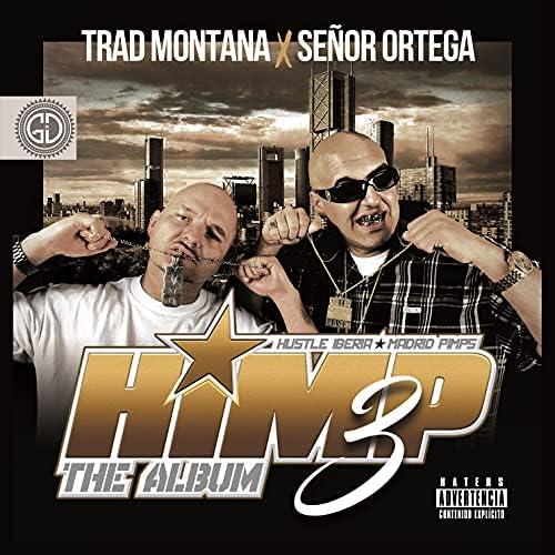 Trad Montana & Señor Ortega