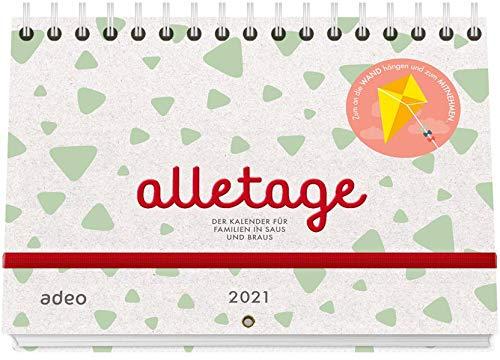 alletage 2021: Der Kalender für Familien in Saus und Braus