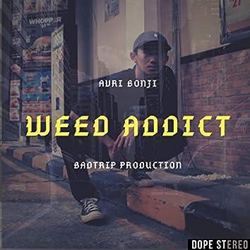Weed Addict