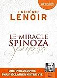Le Miracle Spinoza - Livre audio 1 CD MP3 - Audiolib - 04/07/2018