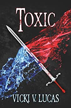 Toxic (The Trap Series Book 1) by [Vicki V. Lucas]