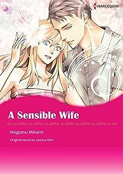 A Sensible Wife: Harlequin comics by [Jessica Hart, Megumu Minami]