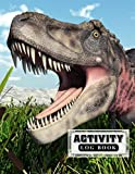 """Activity Log Book: Dinosaur Tarbosaurus Cover   Daily Activity Log Journal, 120 Pages, Size 8.5"""" x 11"""" Design by Ronny Kellner"""