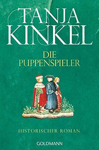 Die Puppenspieler: Historischer Roman