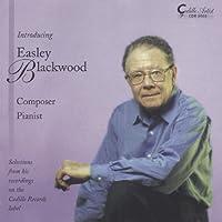 Introducing Easley Blackwood