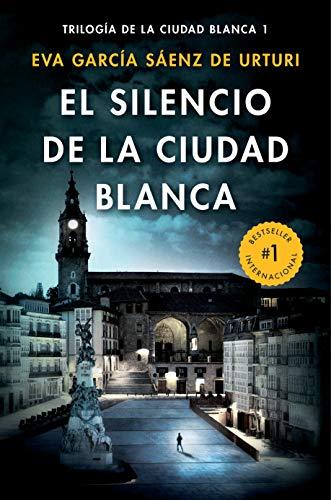 El silencio de la ciudad blanca (Trilogia De La Ciudad Blanca Book 1) (English Edition)
