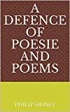 A Defence of Poesie and Poems (English Edition)