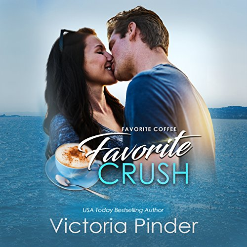 Favorite Coffee, Favorite Crush audiobook cover art