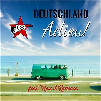 Deutschland Adieu