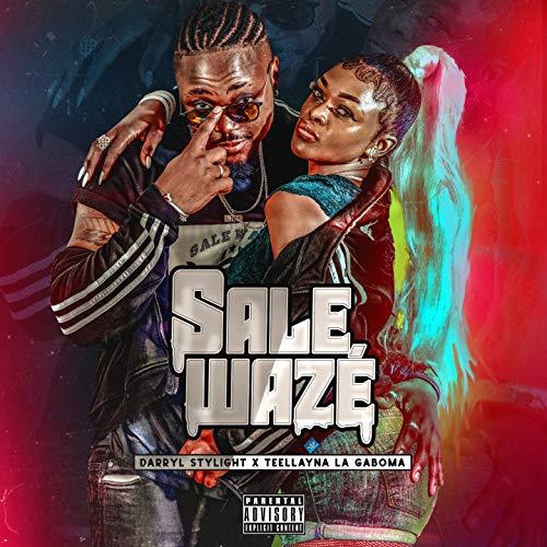 Sale wazé [Explicit]