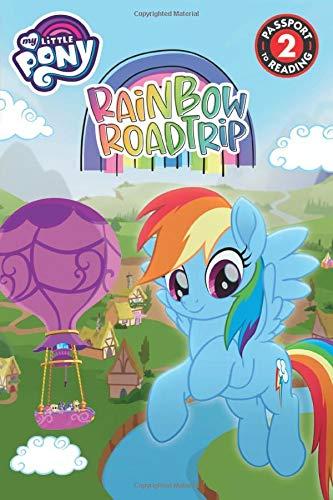 My Little Pony: Rainbow Road Trip (Passport to Reading Level 2)