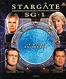 Stargate SG-1 - Le guide de la série de Ritter. Kathleen (2007) Broché