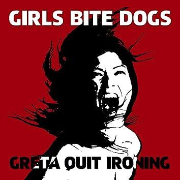 Greta Quit Ironing