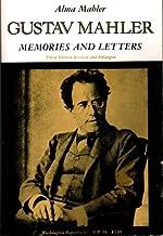 Gustav Mahler : Memories and Letters