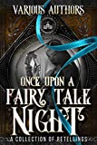 Once Upon a Fairy Tale Night: A Collection of Retellings (English Edition)