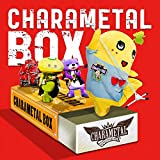 CHARAMETAL BOX(通常盤)
