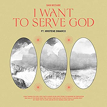 I Want To Serve God